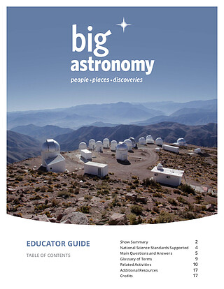 Educational Material: Educator Guide for the Big Astronomy planetarium show