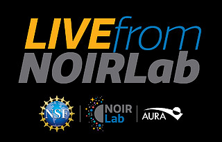 Educational Program: Live from NOIRLab