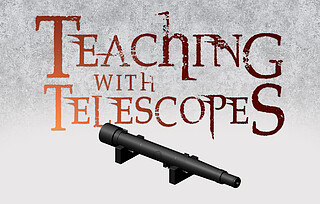 Educational Program: Teaching With Telescopes