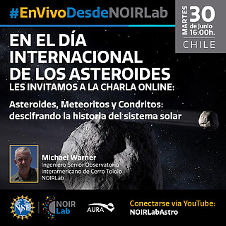 Live from NOIRLab Meteoritos y Asteroides