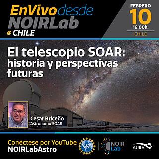 El telescopio SOAR: historia y perspectivas futuras