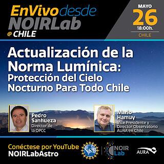 Actualización de la norma Lumínica - Protección del Cielo Nocturno para Todo Chile