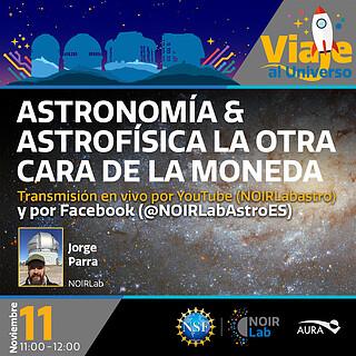 """Charla """"Astronomía & Astrofísica la otra cara de la moneda"""""""