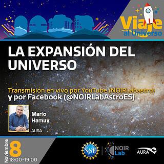 """Inauguración Viaje Al Universo y Charla """"Expansión del Universo"""""""